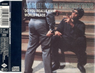 Boogie Down Productions ‎- Do You Really Want World Peace (1989)