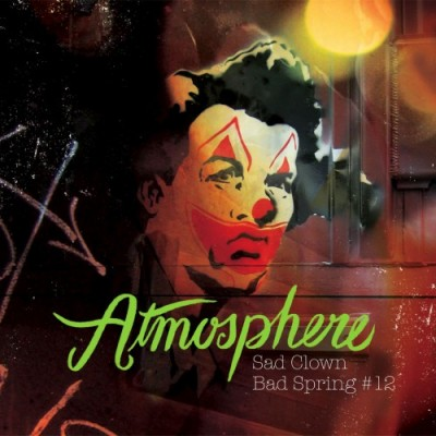 Atmosphere – Sad Clown Bad Spring EP (Sad Clown Bad Dub 12) (2008)