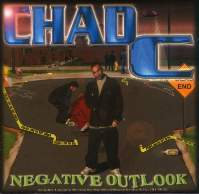 Chad C – Negative Outlook (2001)