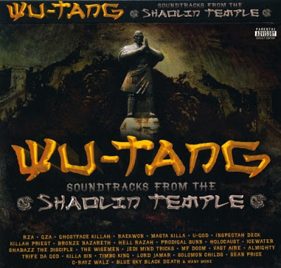 OST – Wu-Tang – Soundtracks From The Shaolin Temple (2008)