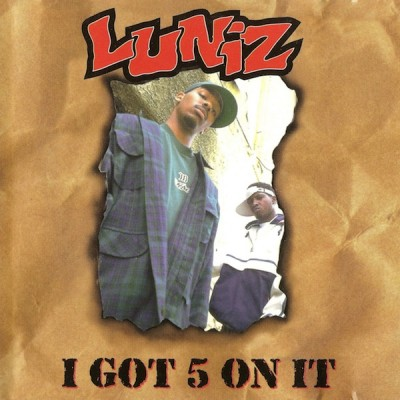 Luniz – I Got 5 On It (1995)