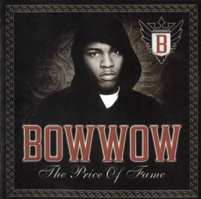 Bow Wow – The Price Of Fame (2006)