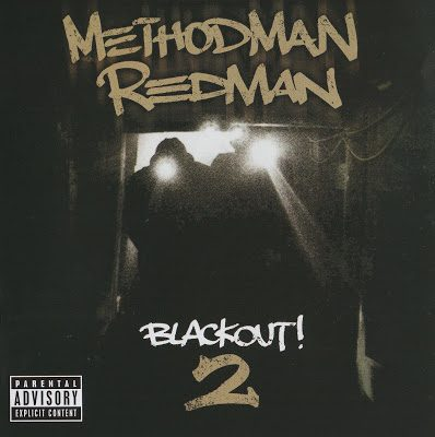 Method Man & Redman – Blackout! 2 (2009)