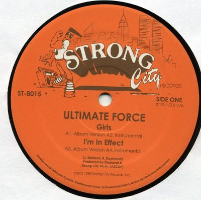 Ultimate Force – Girls / I'm In Effect / Supreme Diamond D (1989)