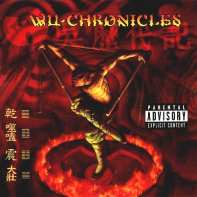 Wu-Tang Records Presents – Wu-Chronicles (1999)