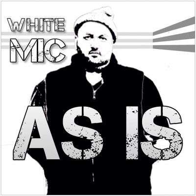 White Mic – As Is (2014)