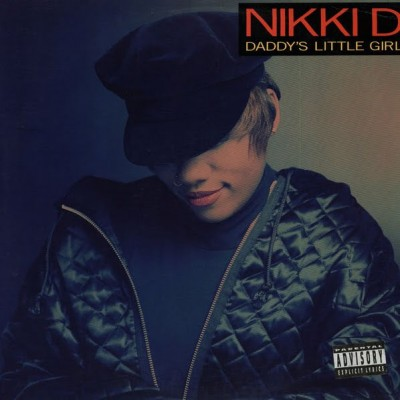 Nikki D ‎– Daddy's Little Girl (1991)