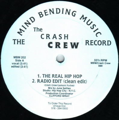 The Crash Crew – The Real Hip Hop / Champagne Flights (1996)