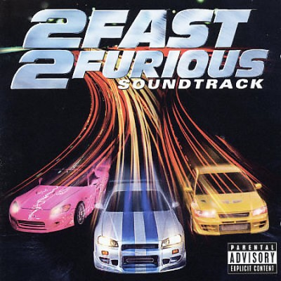 OST – 2 Fast 2 Furious (2003)