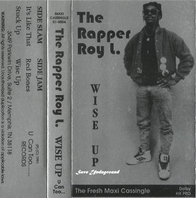 The Rapper Roy L – Wise Up (1991)