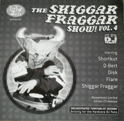 Invisibl Skratch Piklz – The Shiggar Fraggar Show! Vol. 4 (1996-1999)