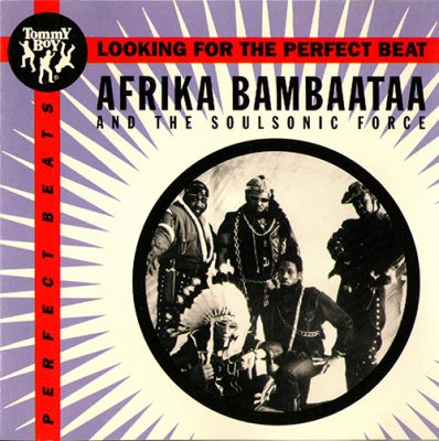 Afrika Bambaataa & Soulsonic Force – Looking For The Perfect Beat (1993)