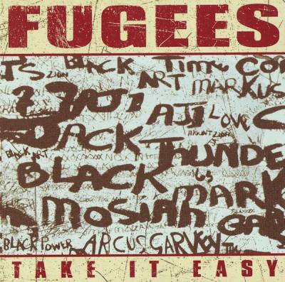 Fugees – Take It Easy (2005)