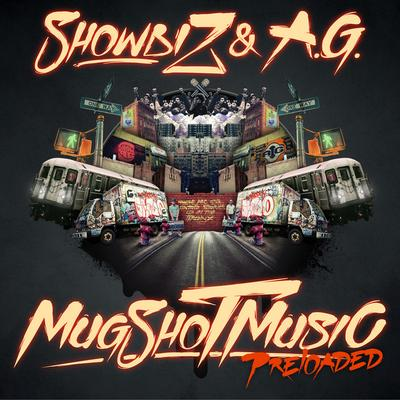 Showbiz & A.G. – MugShot Music Preloaded (Deluxe Edition) (2012)