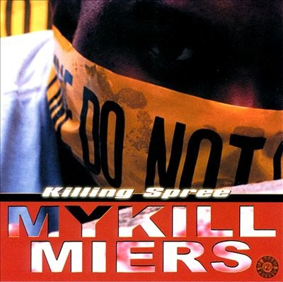 Mykill Miers – Killing Spree (2000)