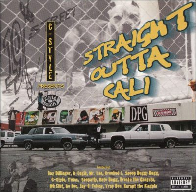 C-Style Presents – Straight Outta Cali (1998)