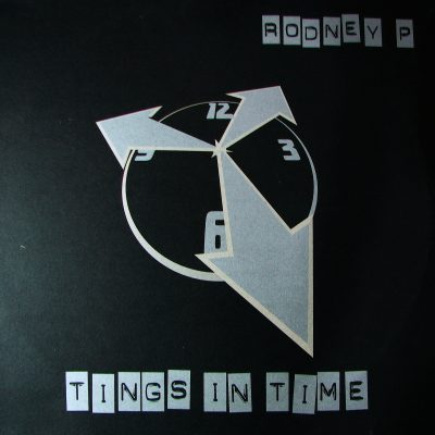 Rodney P – Tings In Time (1997)