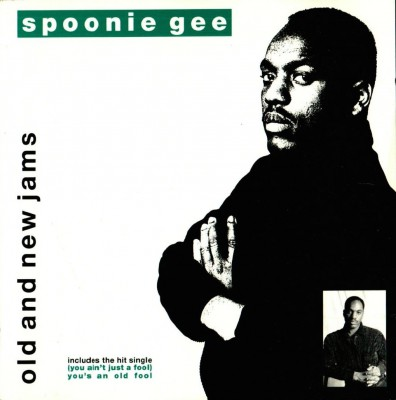Spoonie Gee – Old And New Jams (1989)