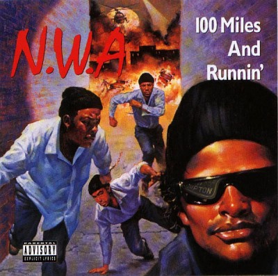 N.W.A – 100 Miles And Runnin' EP (1990)