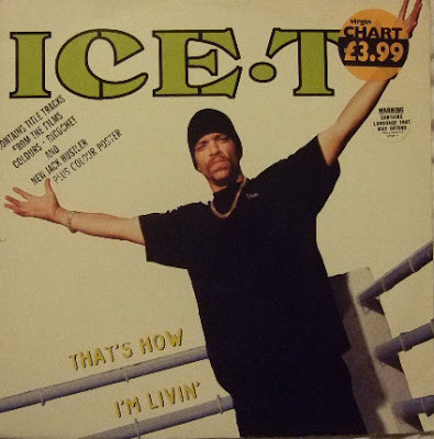 Ice-T – That's How I'm Livin' / 99 Problems (1993)