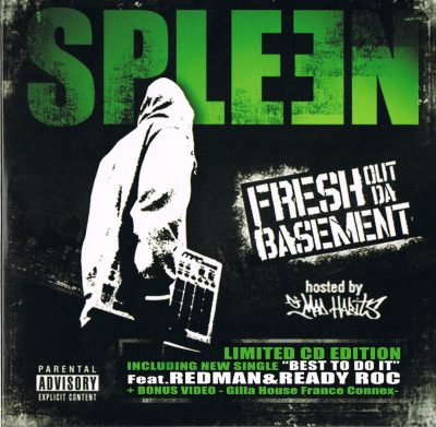 Spleen – Fresh Out Da Basement (2009)