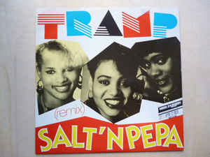 Salt-N-Pepa – Tramp (Remix) / Push It (1987)