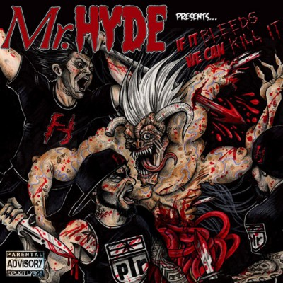 Mr. Hyde – If It Bleeds We Can Kill It (2012)