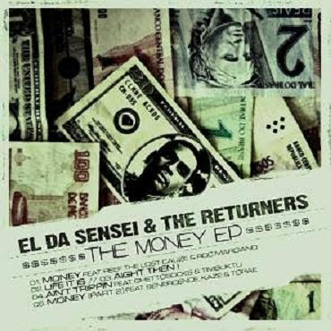 El Da Sensei & The Returners – The Money EP (2009)