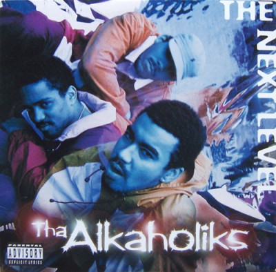 Tha Alkaholiks – The Next Level (1995)