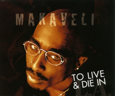 Makaveli – To Live & Die In L.A. (1997)