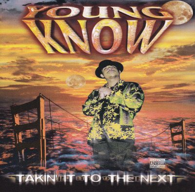 Young Know – Takin' It To The Next (1997)