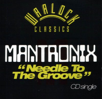 Mantronix – Needle To The Groove (1985-1999)