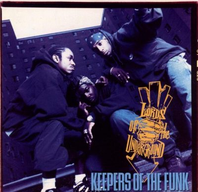 Lords Of The Underground – Keepers Of The Funk (1994)