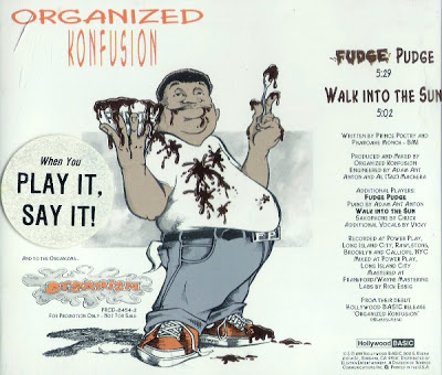 Organized Konfusion – Fudge Pudge / Walk Into The Sun (1991)