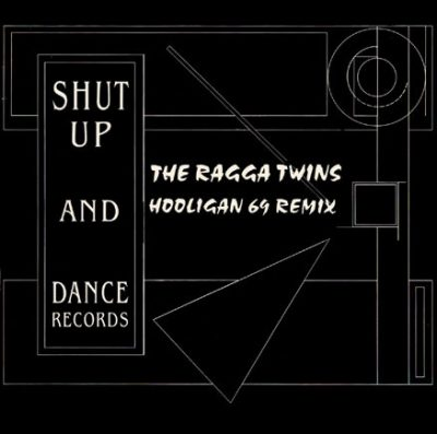 Ragga Twins – Hooligan 69 (1991)