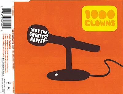 1000 Clowns – (Not The) Greatest Rapper (1999)