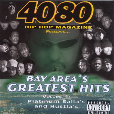 VA – 4080 Hip Hop Magazine: Bay Area's Greatest Hits Volume 1 (Platinum Balla's and Hustla's) (1998)
