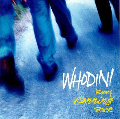 Whodini – Keep Running Back (1996)
