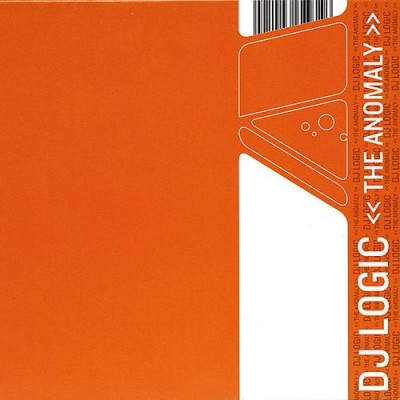 DJ Logic – The Anomaly (2001)