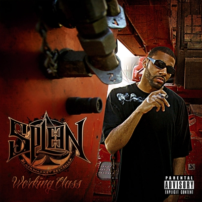 Spleen – Working Class (2010)