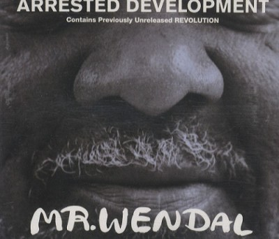 Arrested Development – Mr. Wendal (1992)