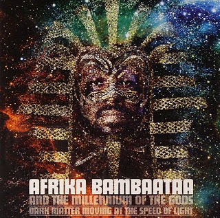Afrika Bambaataa – Dark Matter Moving At The Speed Of Light (2004)