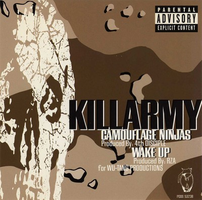 Killarmy – Camouflage Ninjas / Wake Up (1996)