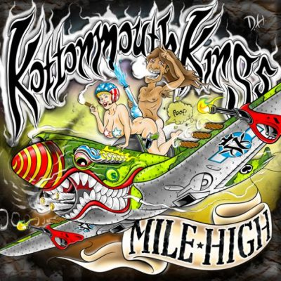 Kottonmouth Kings – Mile High (2012)