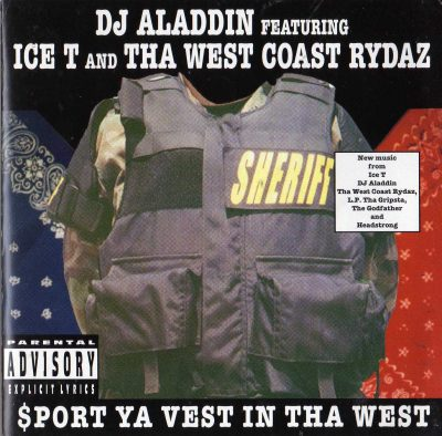 DJ Aladdin Featuring Ice-T And Tha West Coast Rydaz – $port Ya Vest In Tha West (1997)