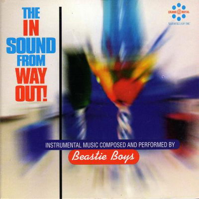Beastie Boys – The In Sound From Way Out! (1996)
