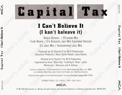 Capital Tax – I Can't Believe It (1993)