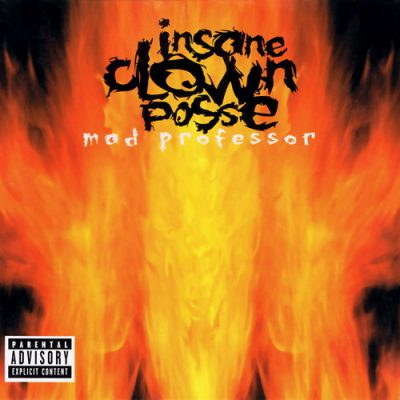 Insane Clown Posse – Mad Professor (1999)