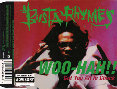 Busta Rhymes – Woo-Hah!! Got You All In Check (1996)