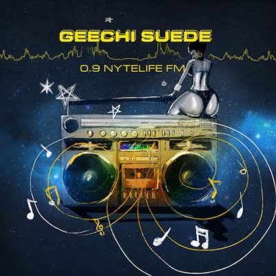 Geechi Suede – 0.9 NyteLife FM (2016)